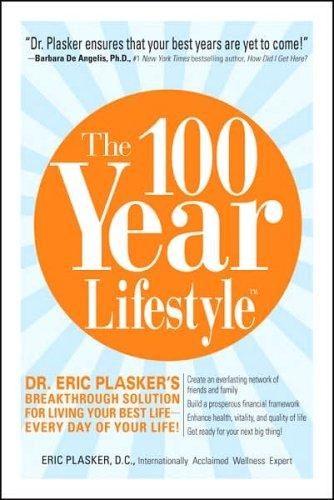 Download The 100 Year Lifestyle