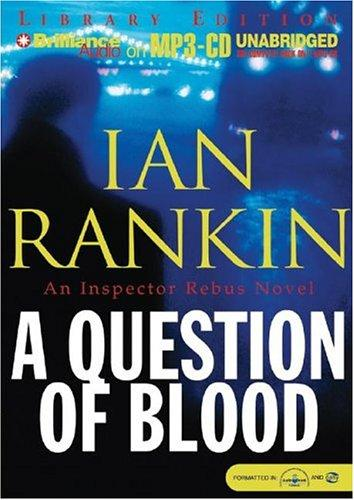 Download Question of Blood, A (Inspector Rebus)