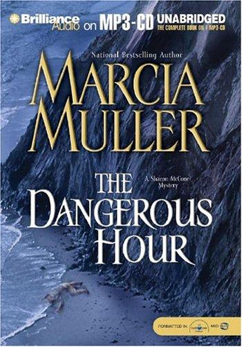 Dangerous Hour, The (Sharon McCone)