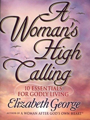 Download A woman's high calling