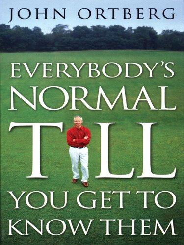 Download Everybody's Normal Till You Get to Know Them (Walker Large Print Books)