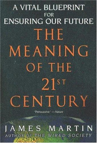 Download The Meaning of the 21st Century