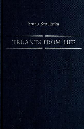 Truants from life