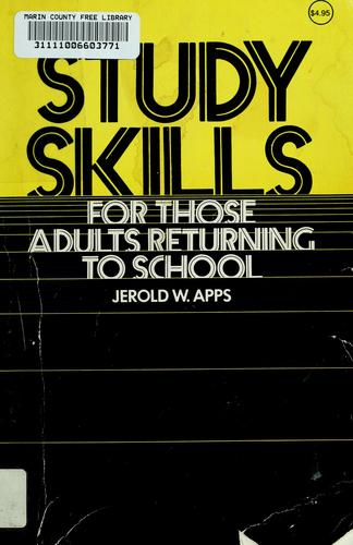 Study Skills, for Those Adults Returning to School