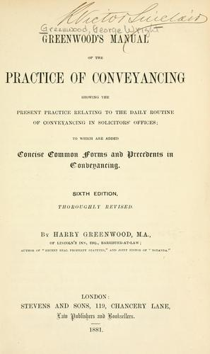 Greenwood's manual of the practice of conveyancing