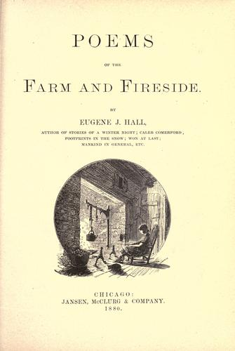 Poems of the farm and fireside.