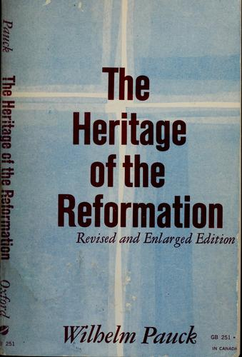 The heritage of the Reformation.