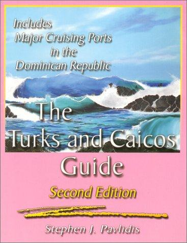 The Turks and Caicos guide