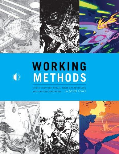Image for Working Methods: Comic Creators Detail Their Storytelling And Artistic Processes
