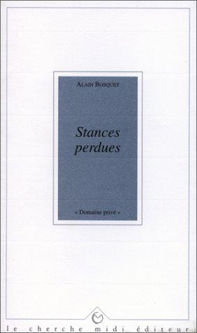 Stances perdues