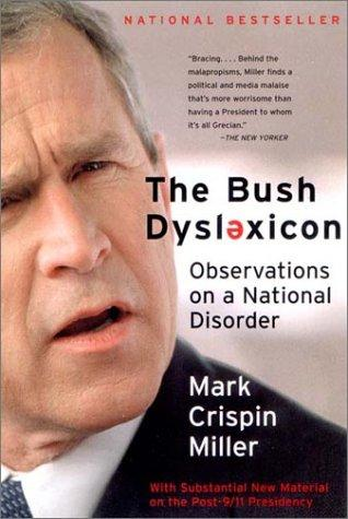 The Bush dyslexicon