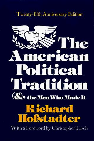 Download The American political tradition and the men who made it.