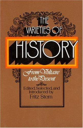 Download The varieties of history: from Voltaire to the present