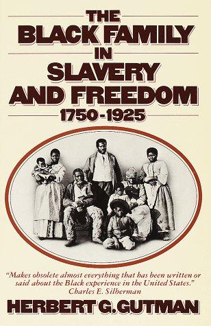 Download The Black family in slavery and freedom, 1750-1925