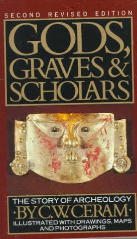 Gods, graves, and scholars