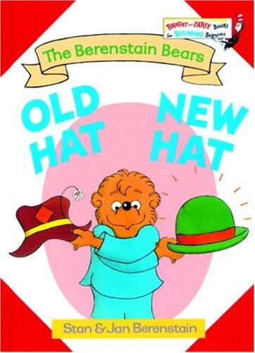 Old hat, new hat by Stan Berenstain