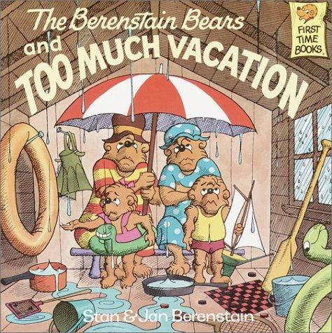Download The Berenstain bears and too much vacation