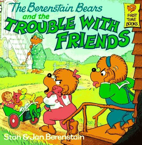Download The Berenstain bears and the trouble with friends