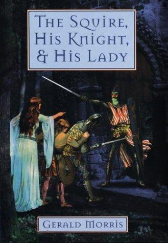 Download The squire, his knight, & his lady
