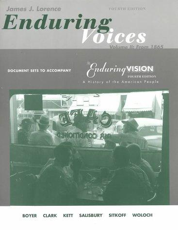 Enduring Voices : Document Sets to Accompany the Enduring Vision : A History of the American People