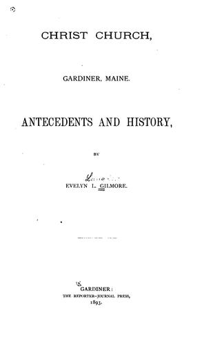 Christ Church, Gardiner, Maine: Antecedents and History (Open Library)