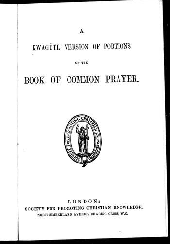 A Kwagutl version of the Book of Common Prayer