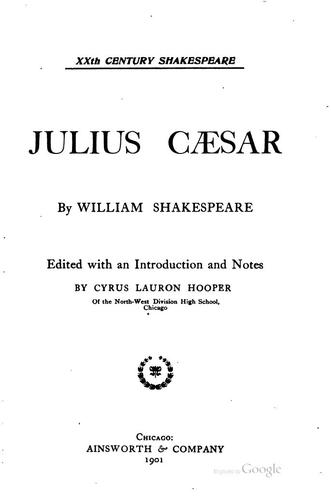 Julius Cæsar by William Shakespeare, Cyrus Lauron Hooper