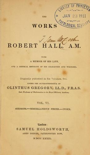 Download The works of Robert Hall, A.M.