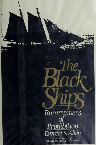 Cover of: The black ships | Everett S. Allen