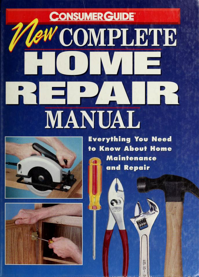 Complete Home Repair Manual by Dan Ramsey