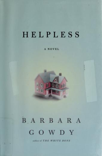 Cover of: Helpless | Barbara Gowdy