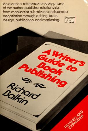 Cover of: A writer's guide to book publishing | Richard Balkin