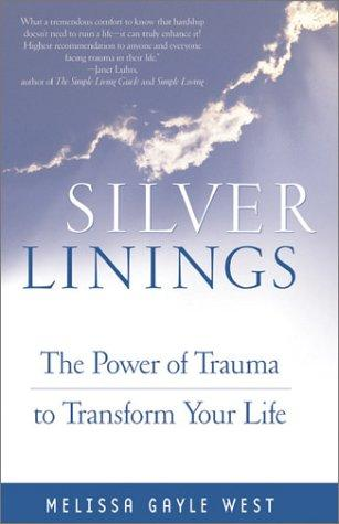 Silver Linings by Melissa Gayle West