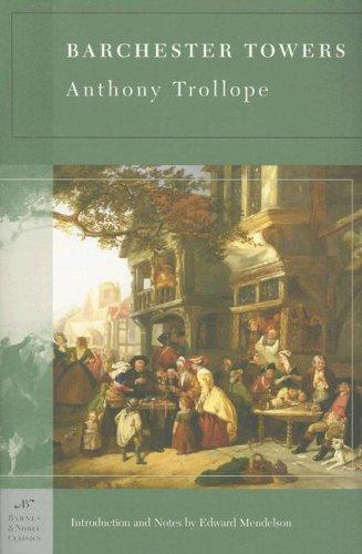 Barchester Towers (Barnes & Noble Classics Series) (Barnes & Noble Classics) by Anthony Trollope