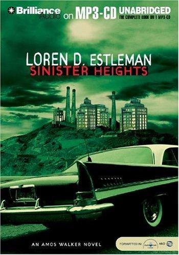 Sinister Heights (The Amos Walker Series #16)