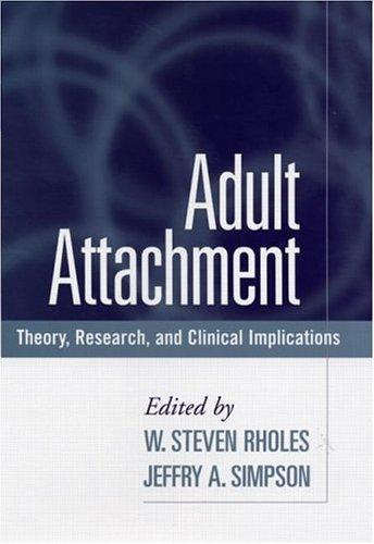 Image 0 of Adult Attachment: Theory, Research, and Clinical Implications