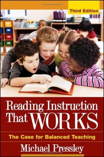 Reading Instruction That Works by Michael Pressley
