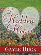 The hidden heart by Gayle Buck