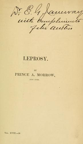 Leprosy by Morrow, Albert Prince