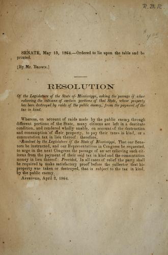 Resolution of the Legislature of the state of Mississippi by Mississippi. Legislature