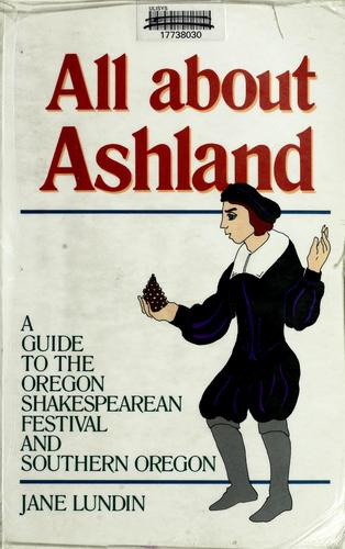 All about Ashland by Jane Lundin