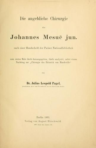 Die angebliche Chirurgie des Johannes Mesuë, jun by Mesuaeus, Joannes the younger