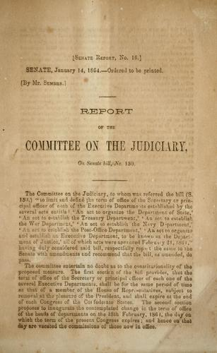 Report of the Committee on the Judiciary, on Senate bill, no. 150 by Confederate States of America. Congress. Senate. Committee on the Judiciary