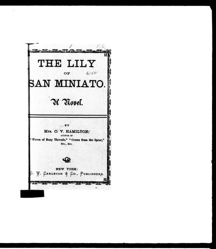 The lily of San Miniato by C. V. Jamison