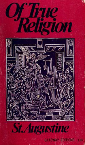 Of true religion by Augustine of Hippo