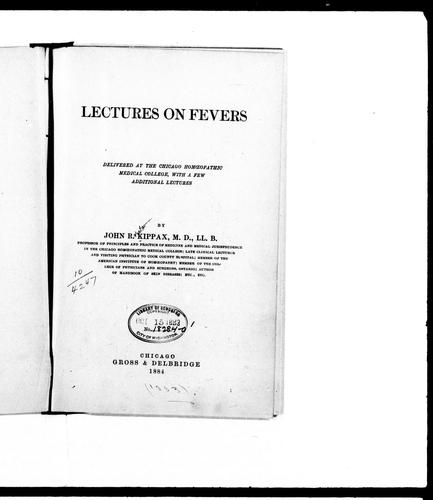Lectures on fevers by John R. Kippax