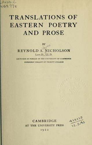 Translations of Eastern poetry and prose by Reynold Alleyne Nicholson