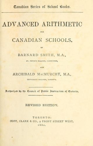 Advanced arithmetic for Canadian schools by Barnard Smith