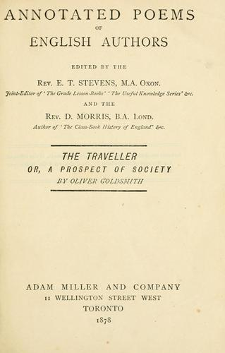 Annotated Poems of English Authors (The Traveller, or, A Prospect of Society by Oliver Goldsmith) by E.T. Stevens