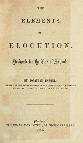 The elements of elocution by Barber, Jonathan